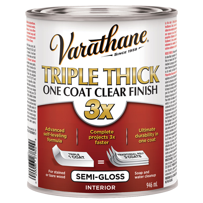 """Triple Thick"" One Coat Clear Semi-Gloss Finish"