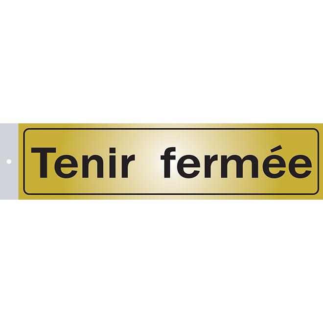 """Tenir fermée"" French Sign"